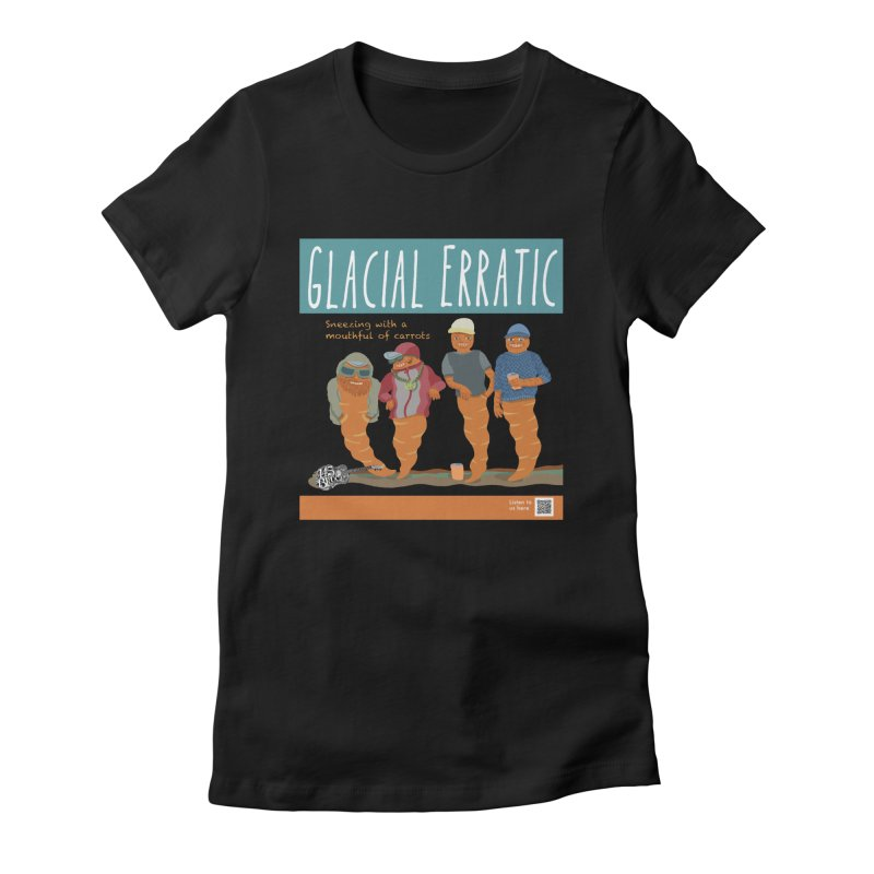 Glacial Erratic Canadian Band t-shirt Women's Fitted T-Shirt by BullShirtCo