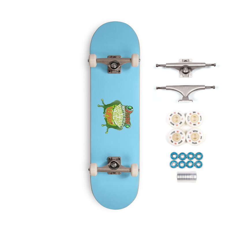 Enjoy Hopping Around! Accessories Skateboard by BullShirtCo