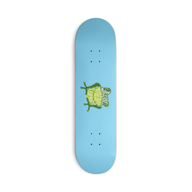 Leaping from Pad to Pad Accessories Deck Only Skateboard by BullShirtCo