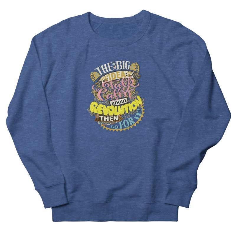 Talk calm but wear a nice shirt. Men's Sweatshirt by BullShirtCo