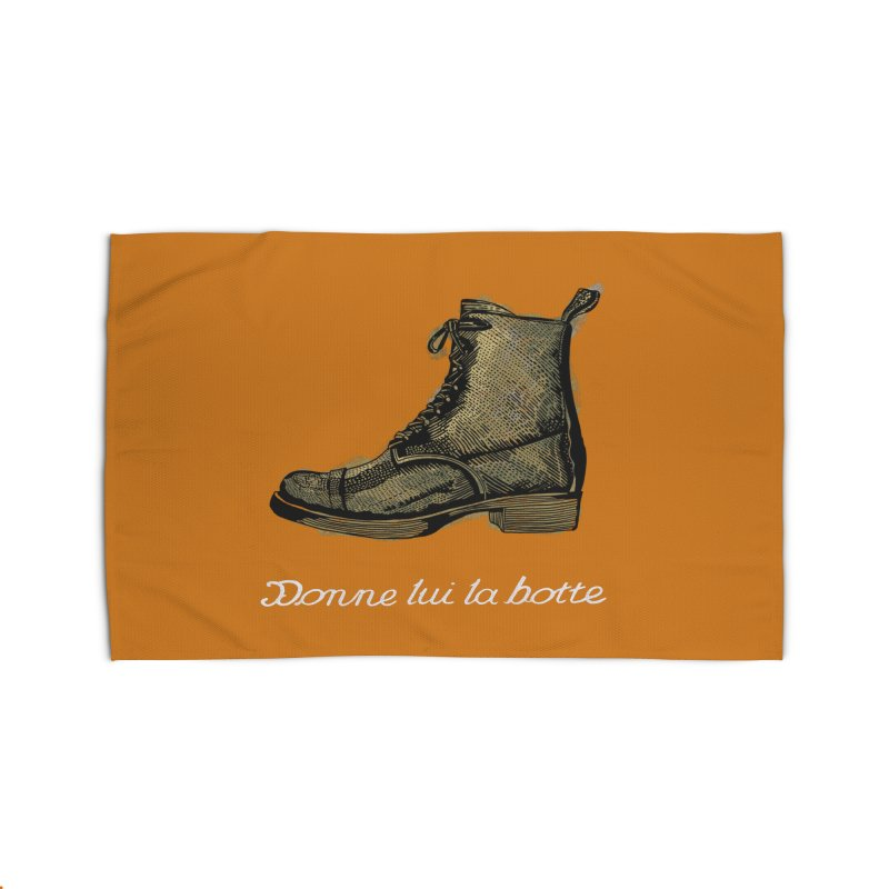 Donne lui la botte - Give Them the Boot Home Rug by BullShirtCo