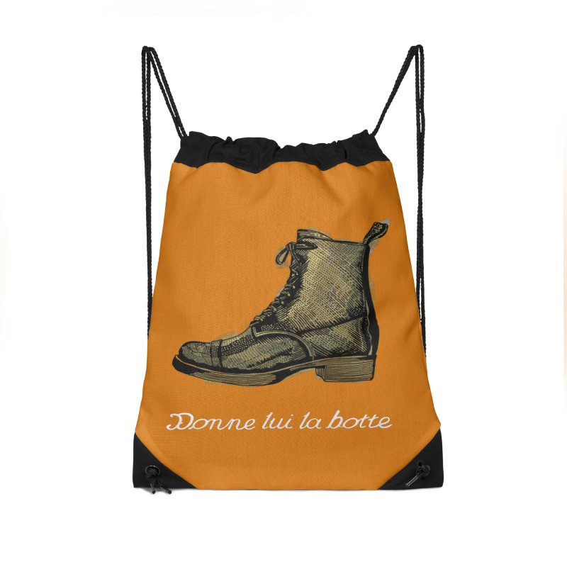 Donne lui la botte - Give Them the Boot Accessories Bag by BullShirtCo
