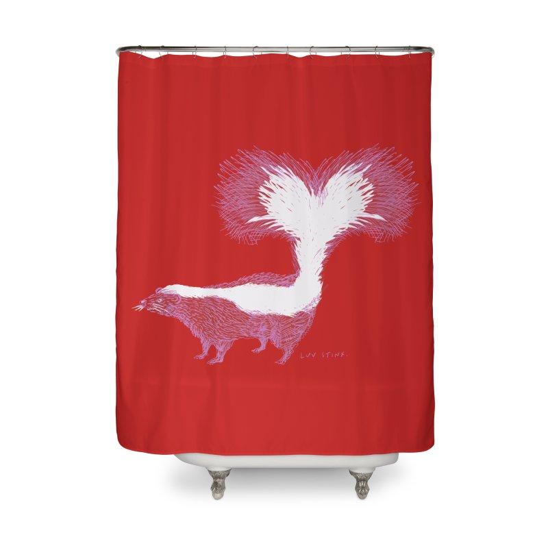 Luv Stinx Home Shower Curtain by BullShirtCo