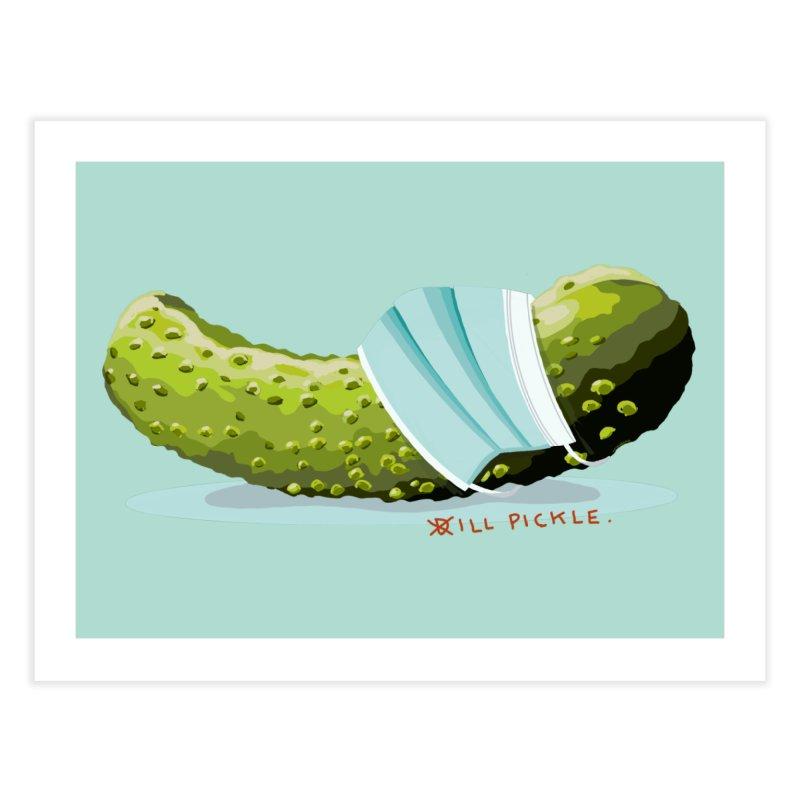 ill Pickle Home Fine Art Print by BullShirtCo