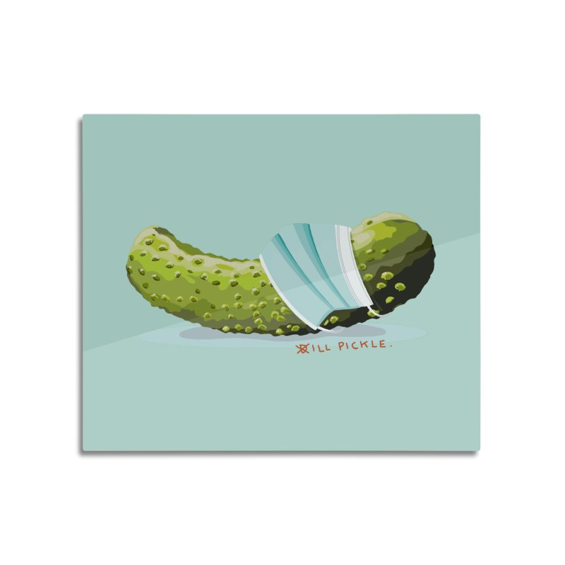 ill Pickle Home Mounted Aluminum Print by BullShirtCo