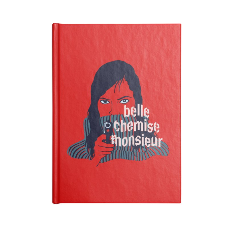 Belle Chemise (French Underground) Accessories Notebook by BullShirtCo