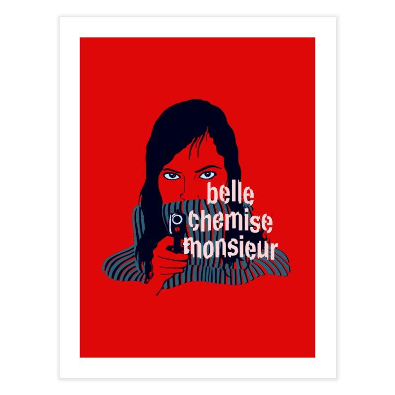 Belle Chemise (French Underground) Home Fine Art Print by BullShirtCo