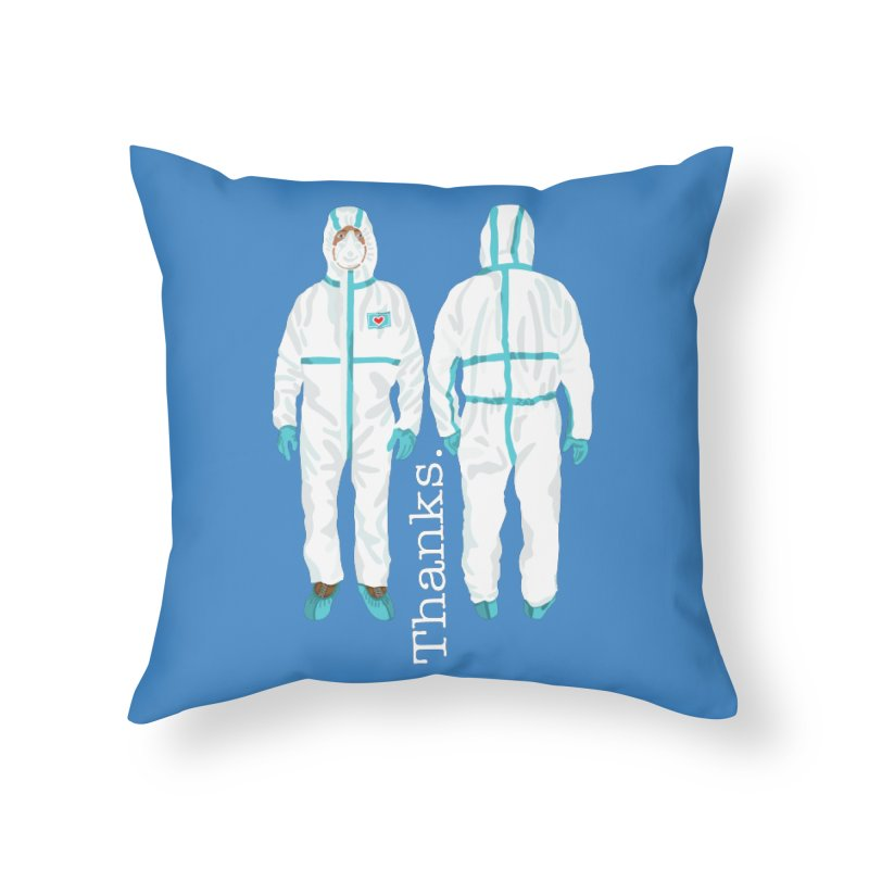 Thanks So Much! Home Throw Pillow by BullShirtCo