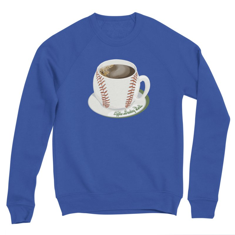 Coffee Breaking Ball! Men's Sweatshirt by BullShirtCo