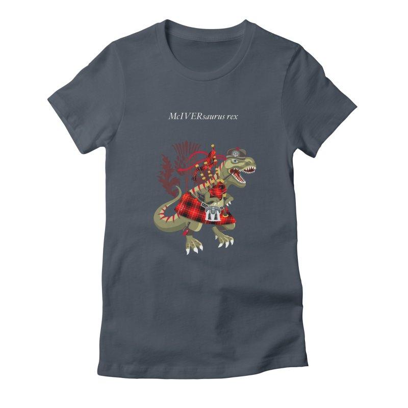 Clanosaurus Rex McIVERsaurus rex MacIver McIver McIvor MacIvor Tartan Women's T-Shirt by BullShirtCo