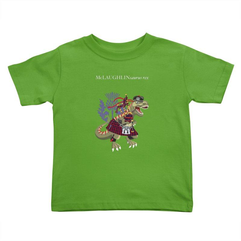 Clanosaurus Rex McLAUGHLINsaurus rex McLaughlin family Tartan Kids Toddler T-Shirt by BullShirtCo