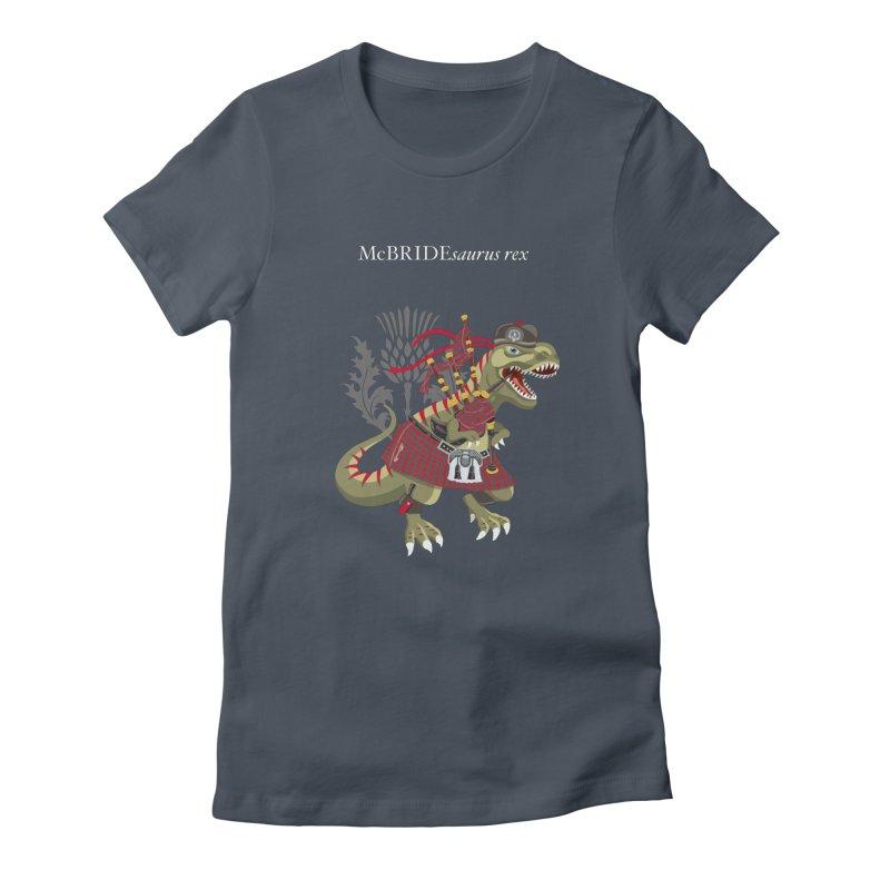 Clanosaurus Rex McBRIDEsaurus rex Plaid McBride MacBride Family Tartan Women's T-Shirt by BullShirtCo