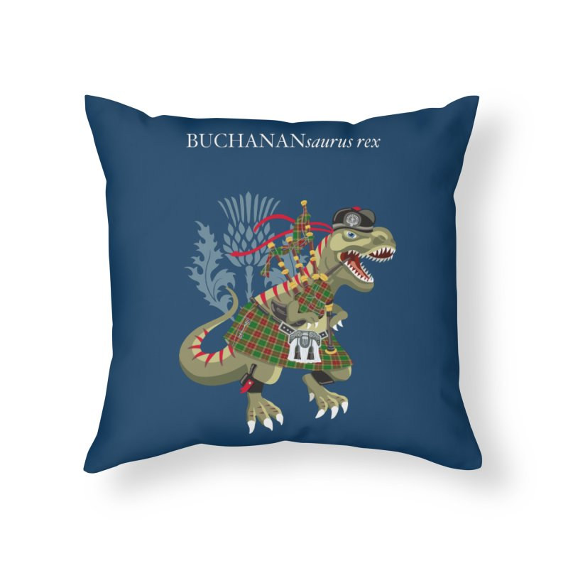 Clanosaurus Rex BUCHANANsaurus rex Buchannan Buchanan modern Tartan Home Throw Pillow by BullShirtCo