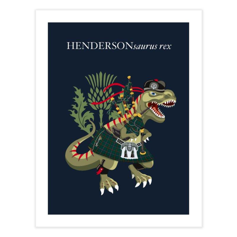 Clanosaurus Rex HENDERSONsaurus rex Henderson Tartan Family Plaid Home Fine Art Print by BullShirtCo