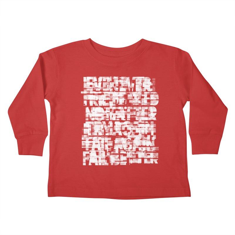 Fail better (rework / white on black version) Kids Toddler Longsleeve T-Shirt by bulo