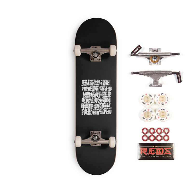 Fail better (rework / white on black version) Accessories Complete - Pro Skateboard by bulo