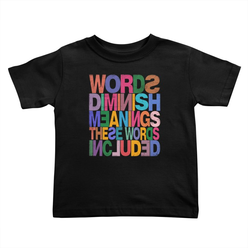 Words Kids Toddler T-Shirt by bulo