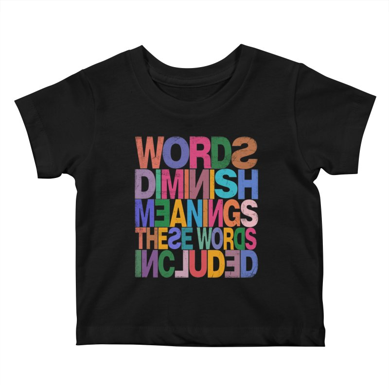 Words Kids Baby T-Shirt by bulo