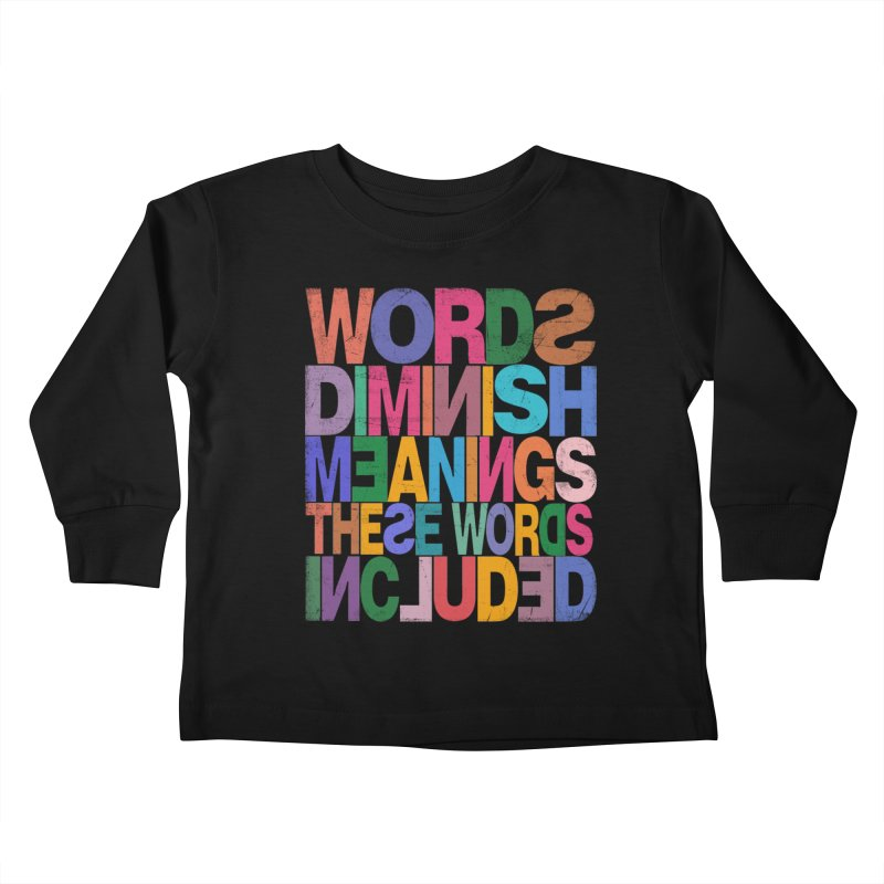 Words Kids Toddler Longsleeve T-Shirt by bulo