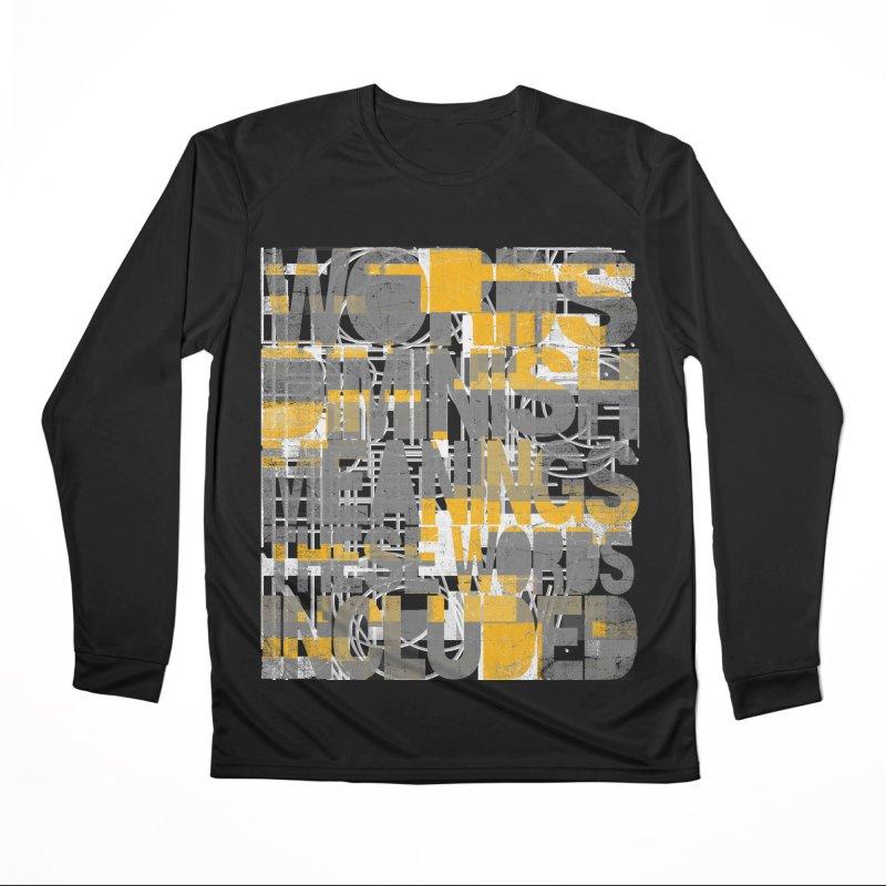 Words Women's Performance Unisex Longsleeve T-Shirt by bulo