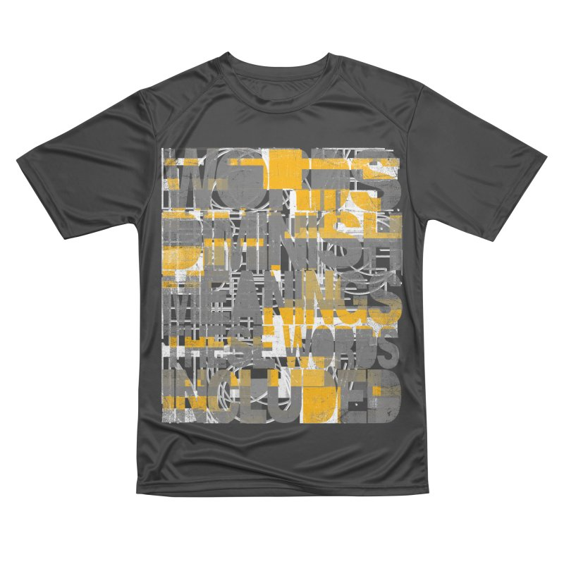 Words Women's Performance Unisex T-Shirt by bulo