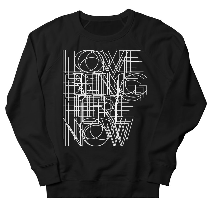 Four Simple Words Women's French Terry Sweatshirt by bulo
