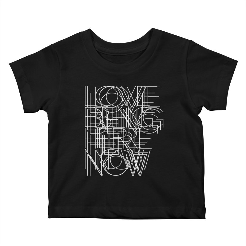 Four Simple Words Kids Baby T-Shirt by bulo