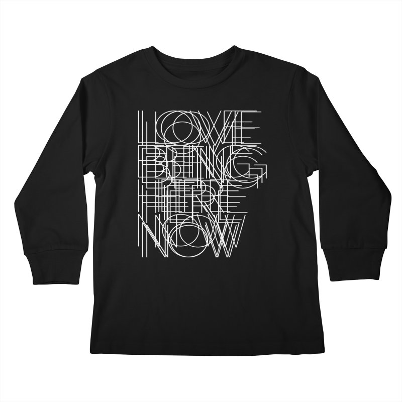 Four Simple Words Kids Longsleeve T-Shirt by bulo