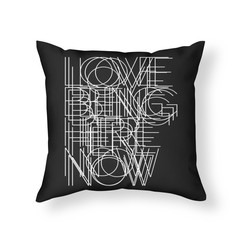 Four Simple Words Home Throw Pillow by bulo