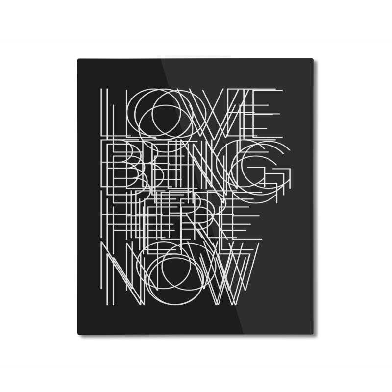 Four Simple Words Home Mounted Aluminum Print by bulo