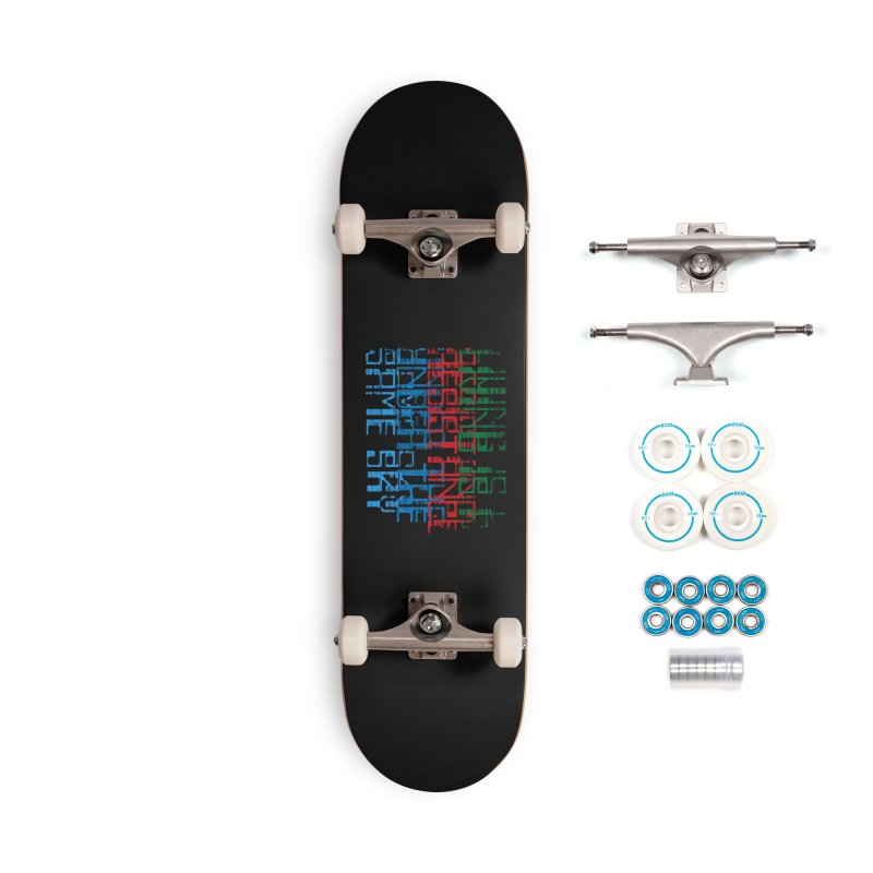 Don't forget! Accessories Complete - Basic Skateboard by bulo