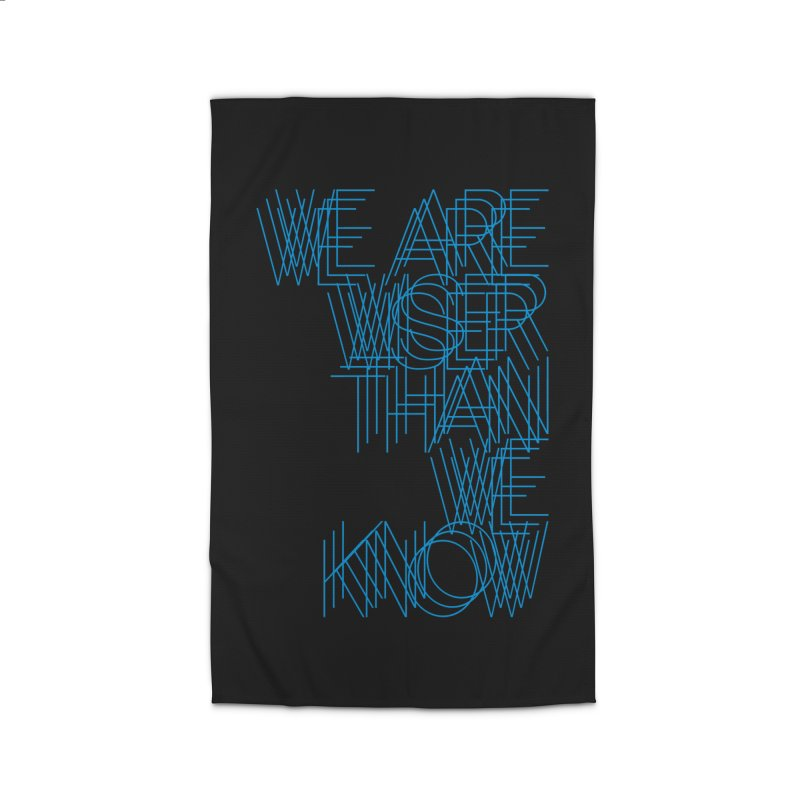 We are wiser than we know Home Rug by bulo