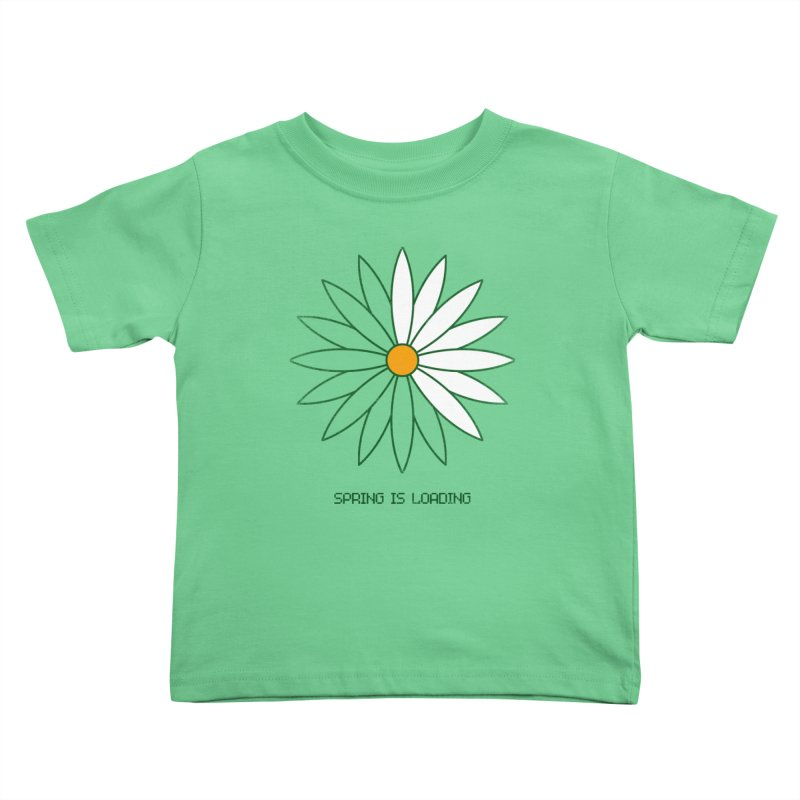 Spring is loading Kids Toddler T-Shirt by bulo