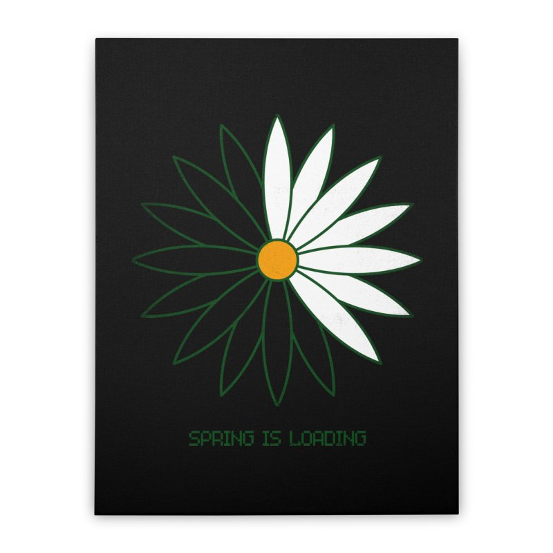 Spring is loading Home Stretched Canvas by bulo