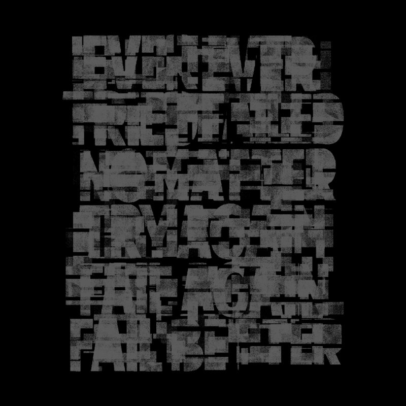 Fail Better by bulo