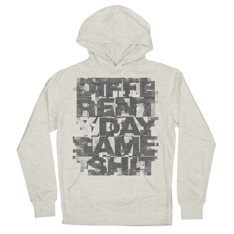 Same Shit Women's French Terry Pullover Hoody by bulo