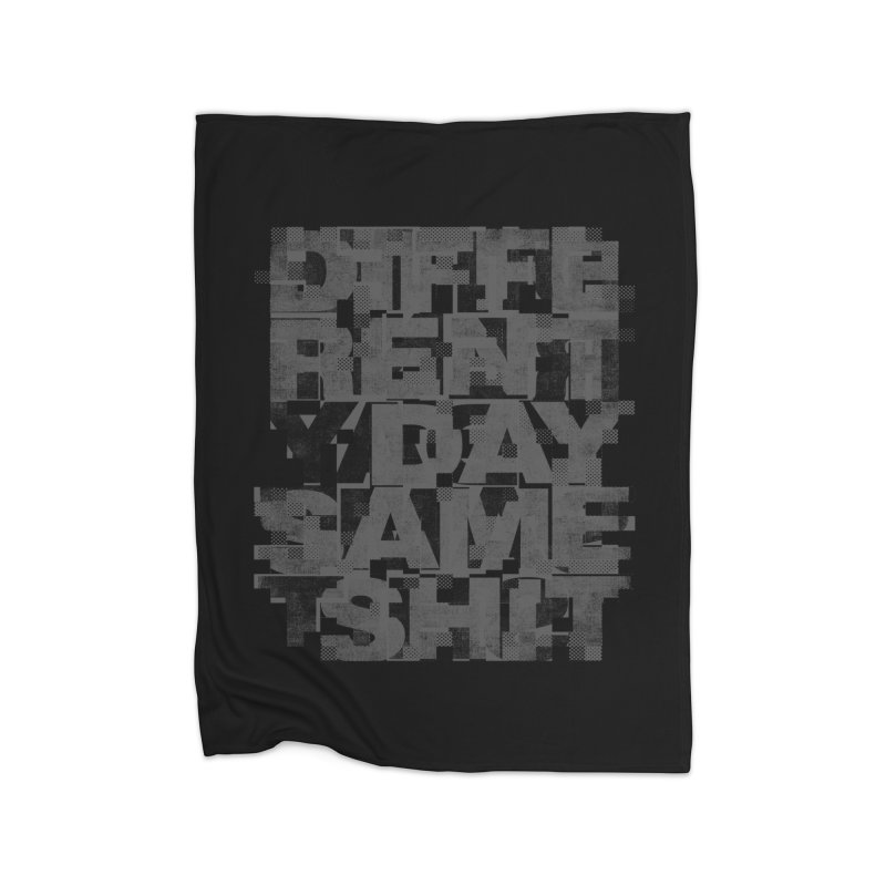 Same Shit Home Blanket by bulo