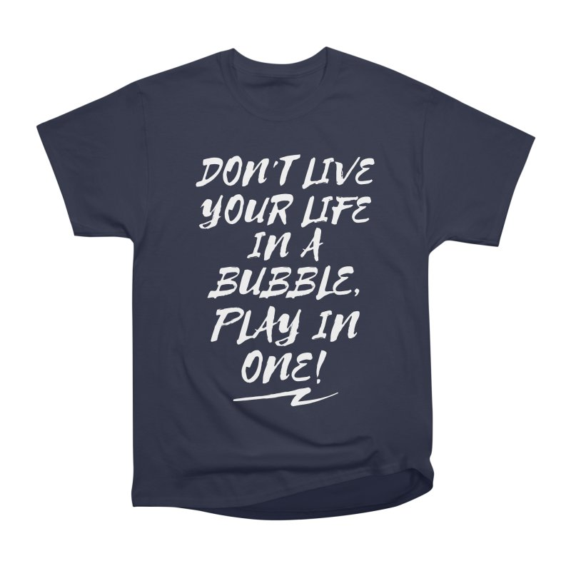 Slogan Basic Men's Classic T-Shirt by Bump N Play's Shop