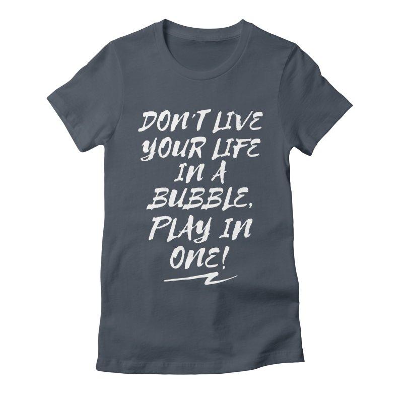 Slogan Basic Women's T-Shirt by Bump N Play's Shop
