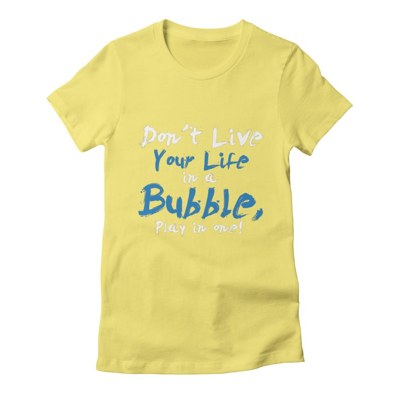 Slogan Women's Fitted T-Shirt by Bump N Play's Shop