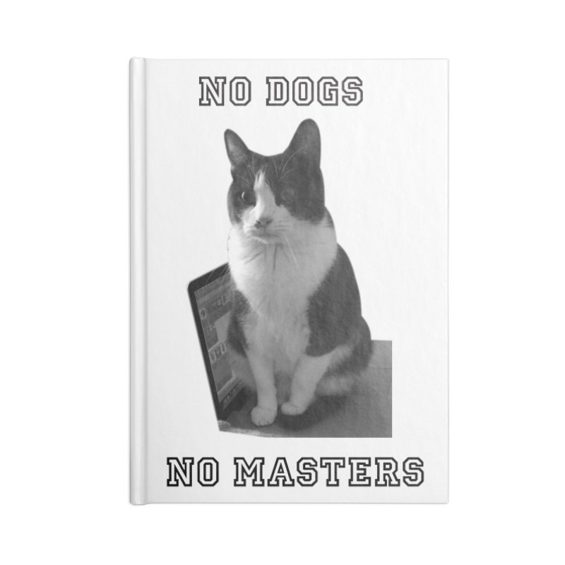 No Dogs No Masters Accessories Notebook by bumsesh's Artist Shop