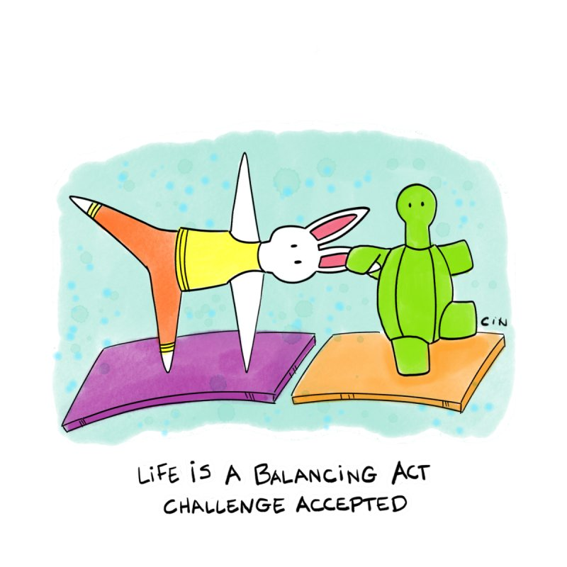 Yoga - Life is a balancing act...challenge accepted by Bunny Daze's Artist Shop