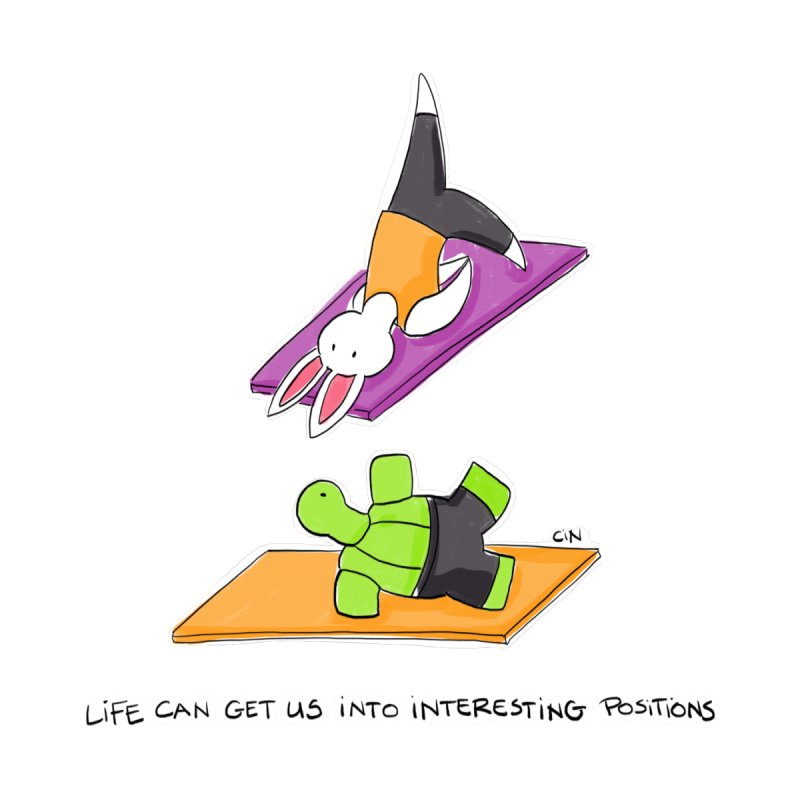 Yoga - Life Can Get Us Into Interesting Positions by Bunny Daze's Artist Shop