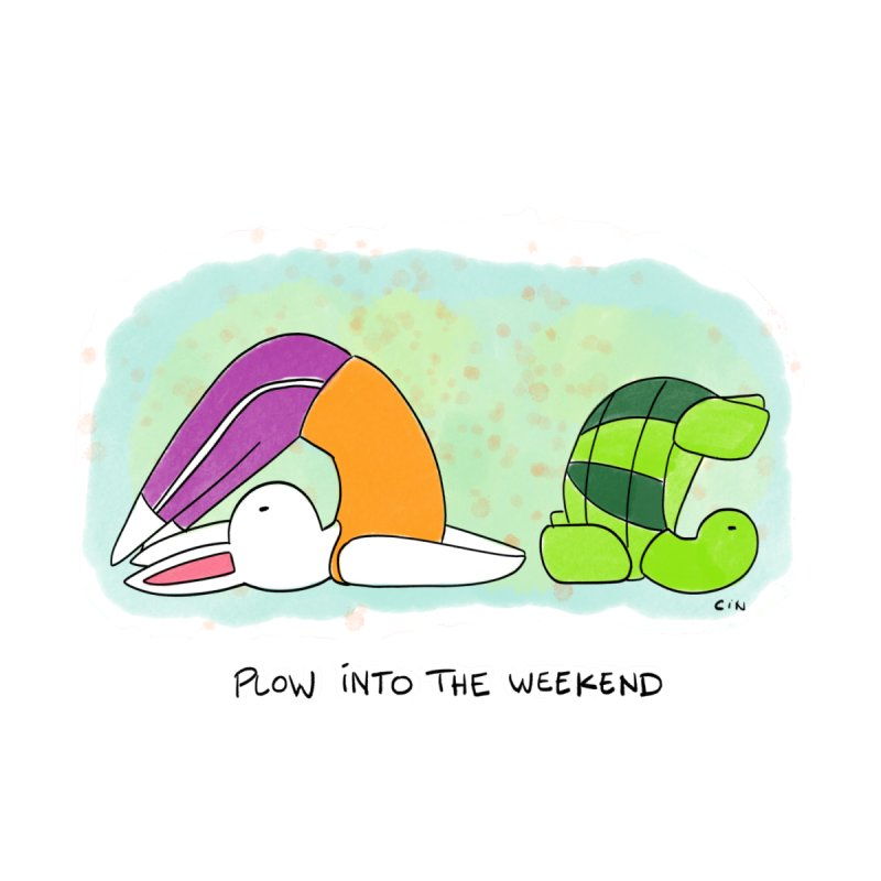 Yoga - Plow into the Weekend by Bunny Daze's Artist Shop