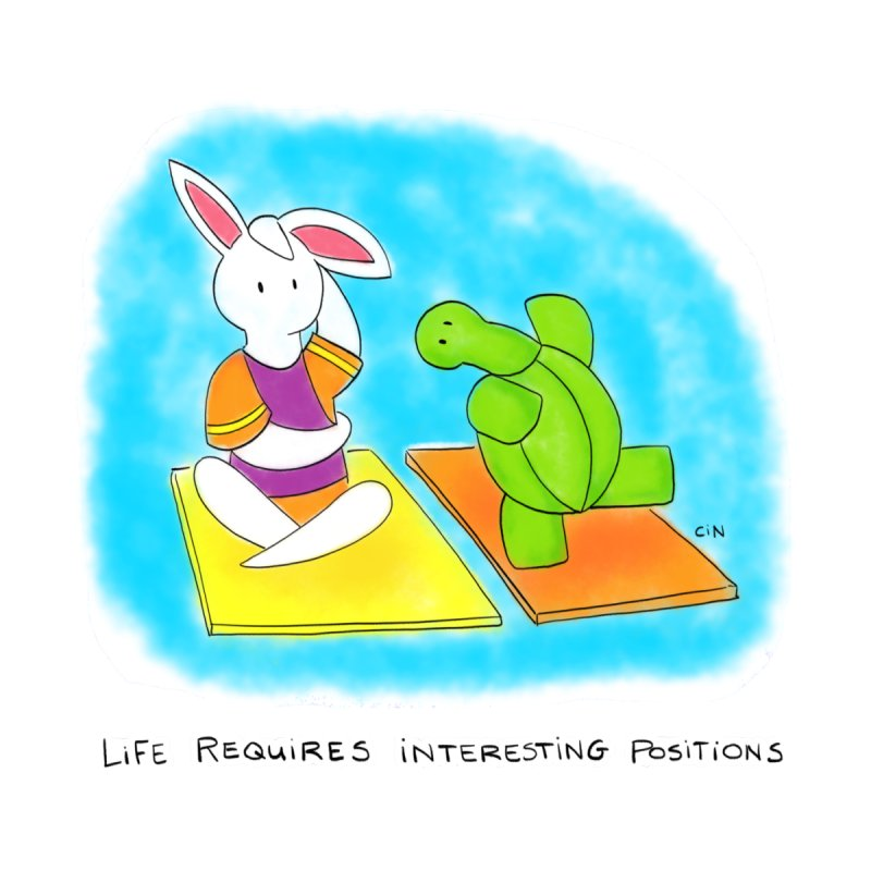 Yoga - Life Requires Interesting Positions by Bunny Daze's Artist Shop