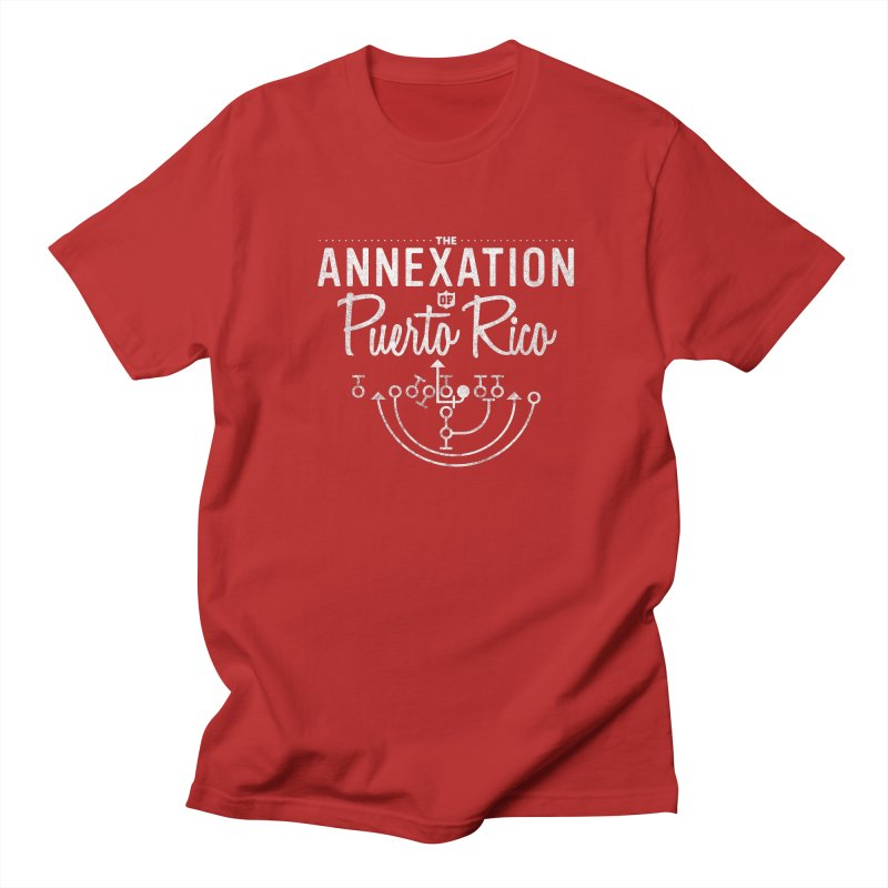 The Annexation of Puerto Rico Men's T-shirt by Bunny Dojo Shop