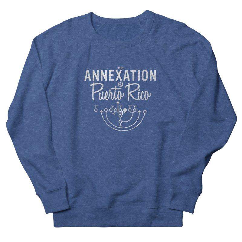 The Annexation of Puerto Rico Men's Sweatshirt by Bunny Dojo Shop