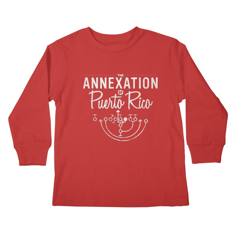 The Annexation of Puerto Rico Kids Longsleeve T-Shirt by Bunny Dojo Shop