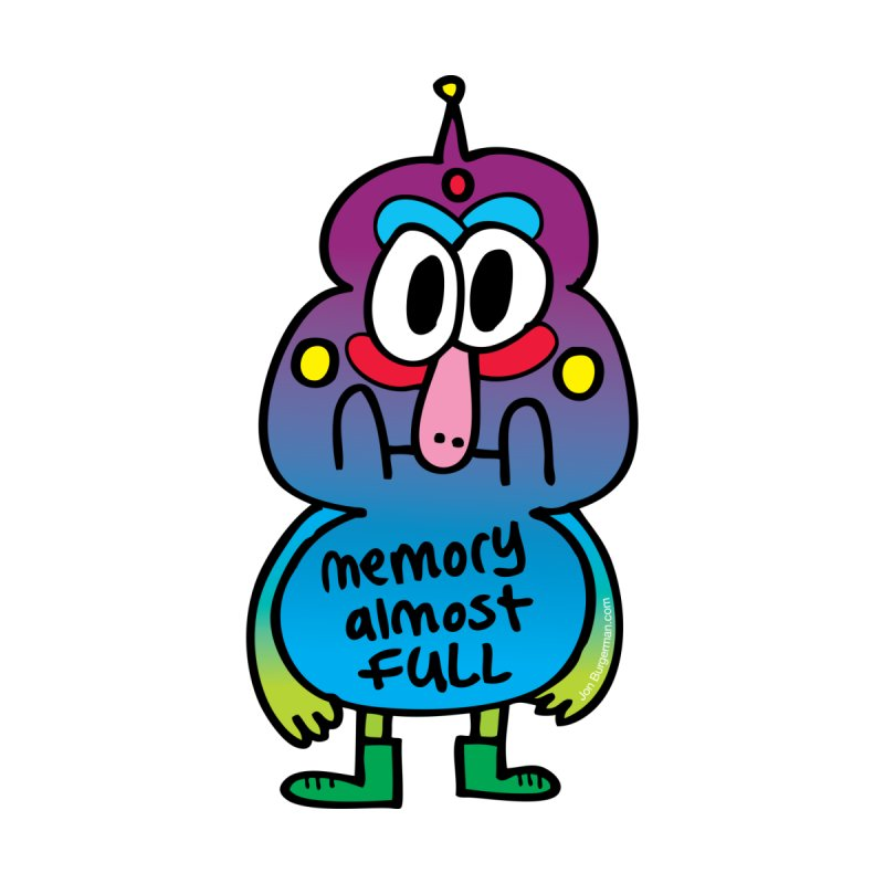 Memory Almost Full None  by Jon Burgerman's Artist Shop