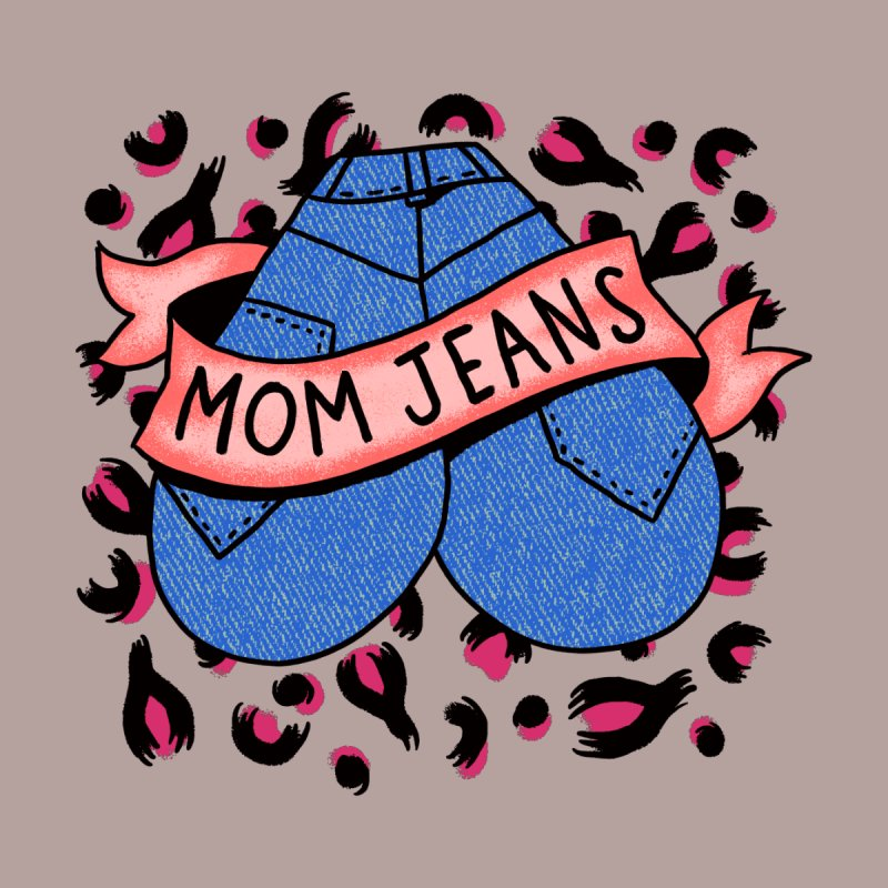 Mom Jeans <3 <3 <3 Home Stretched Canvas by Burrito Goblin